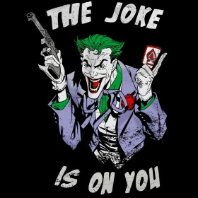 T-shirt Joker Joke Is On You noir