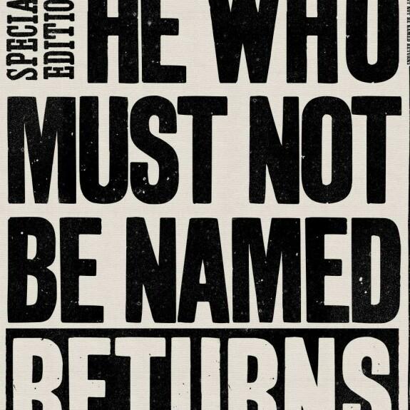 Torchon La Gazette du Sorcier Celui-dont-on-ne-doit-pas-prononcer-le-nom est revenu MinaLima