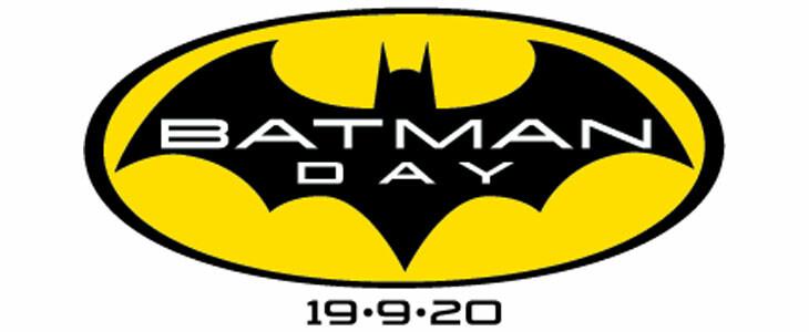 Le Batman Day su 19 septembre 2020.